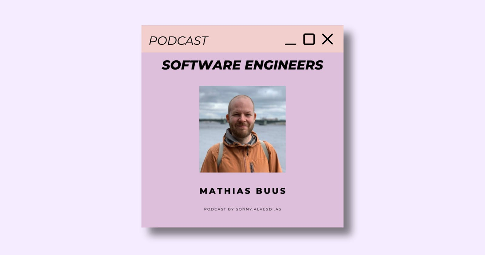 🎙️ Software Engineers Podcast 🎙️ Episode 6 with Mathias Buus
