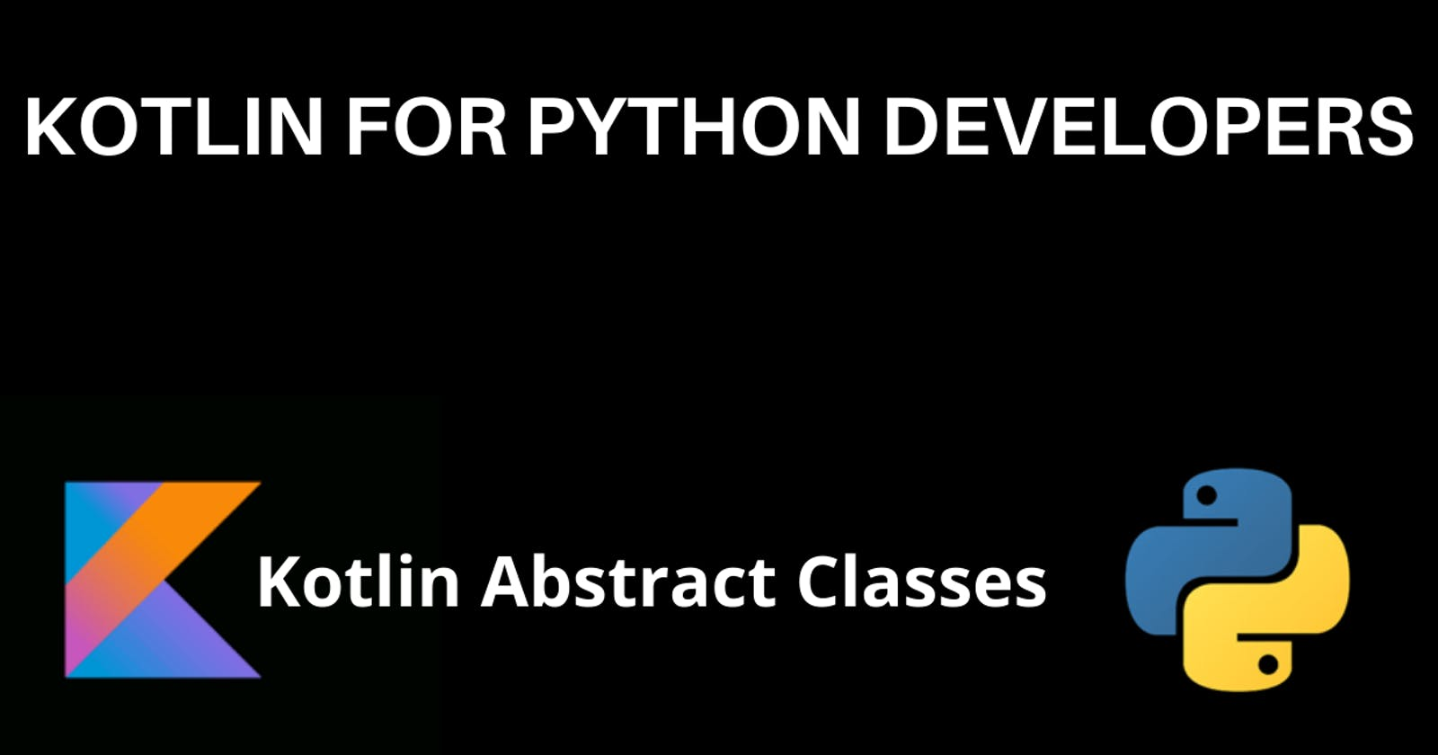 Kotlin Abstract Classes