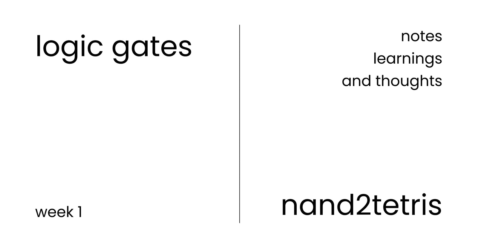 Logic Gates - Learnings from Nand2Tetris