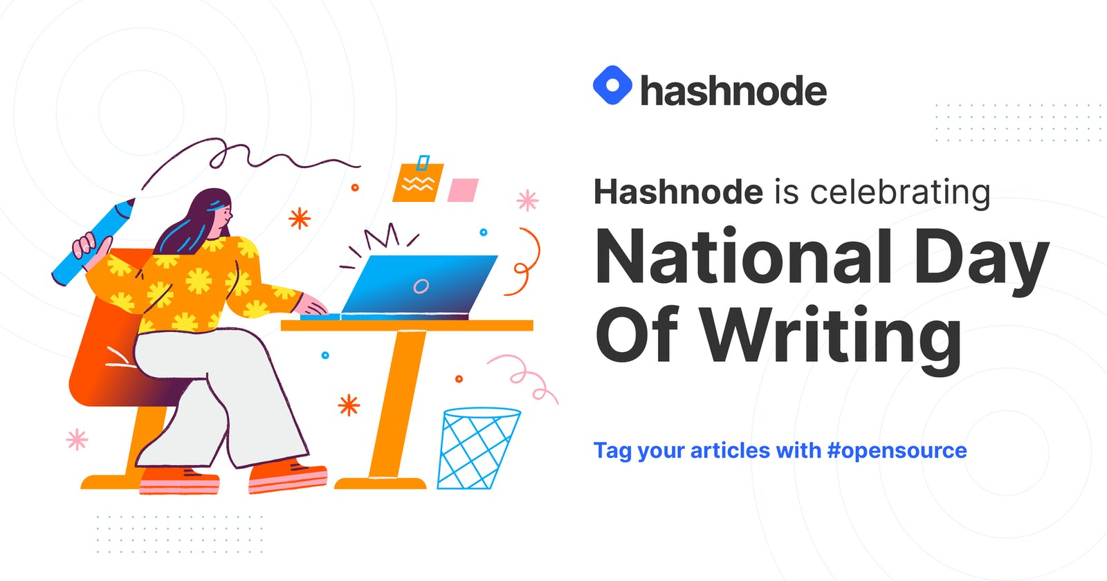 Celebrate National Day of Writing With Hashnode