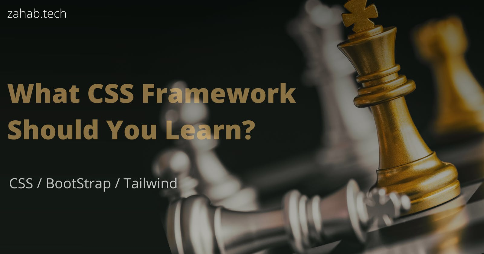 What CSS Framework  Should You Learn ? CSS vs BootStrap vs Tailwind CSS