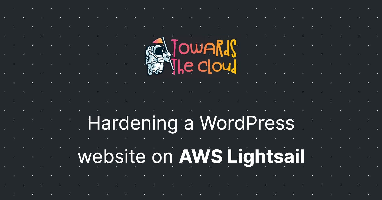 Hardening a WordPress website on AWS Lightsail