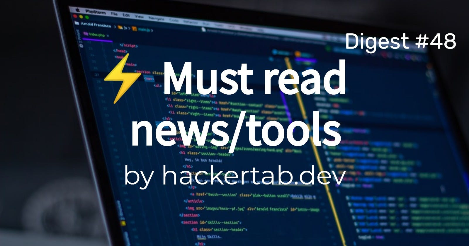 🔥 Trending News, Repos and Products of the day - Digest #48