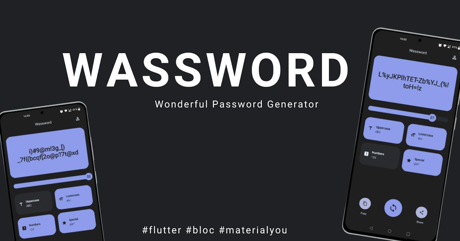 Wassword: wonderful password generator built in Flutter