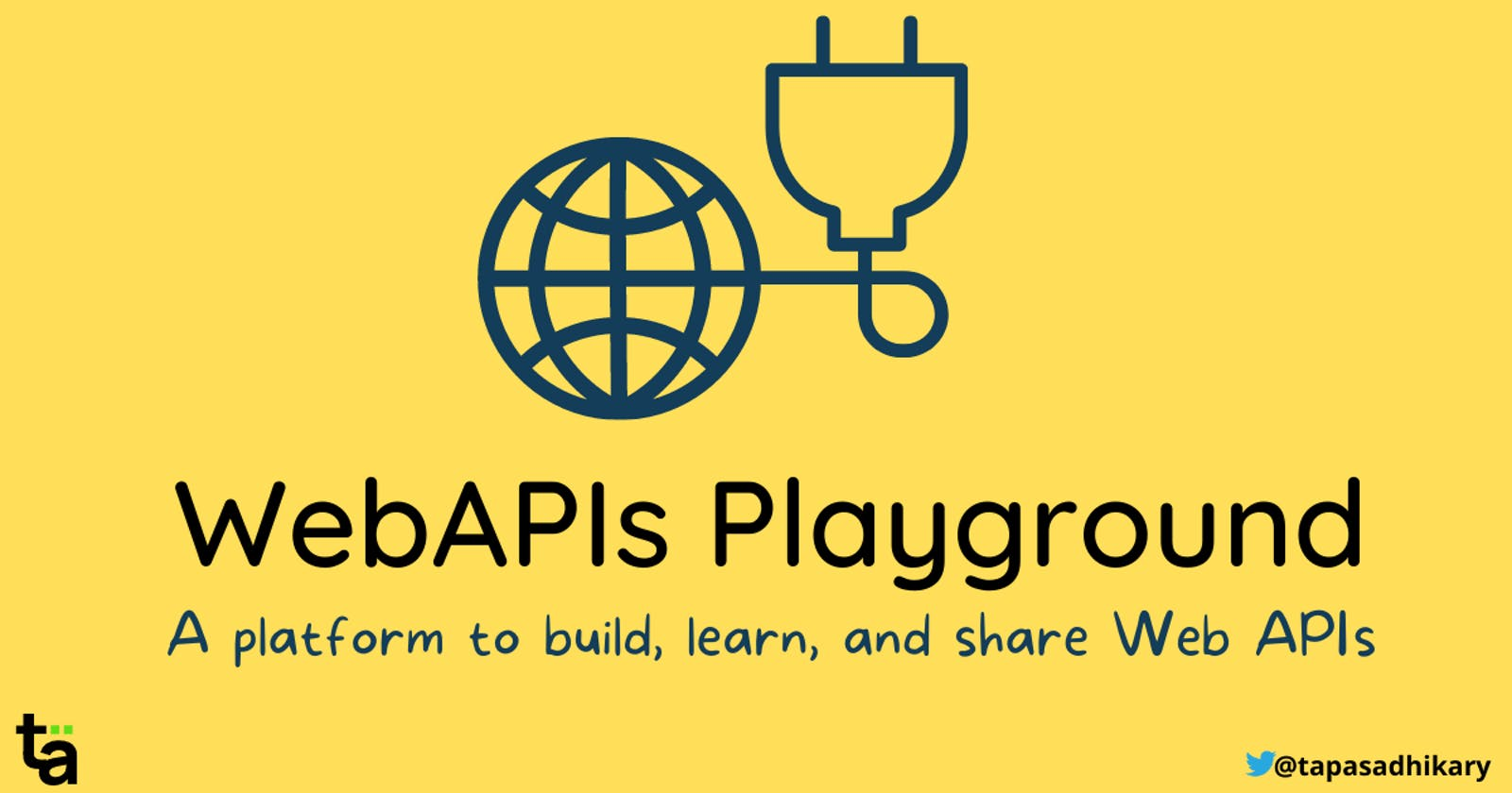 Introducing WebAPIs Playground - An app to play and learn Web APIs
